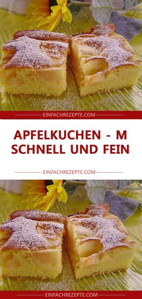 Apfelkuchen – schnell und fein 😍 😍 😍