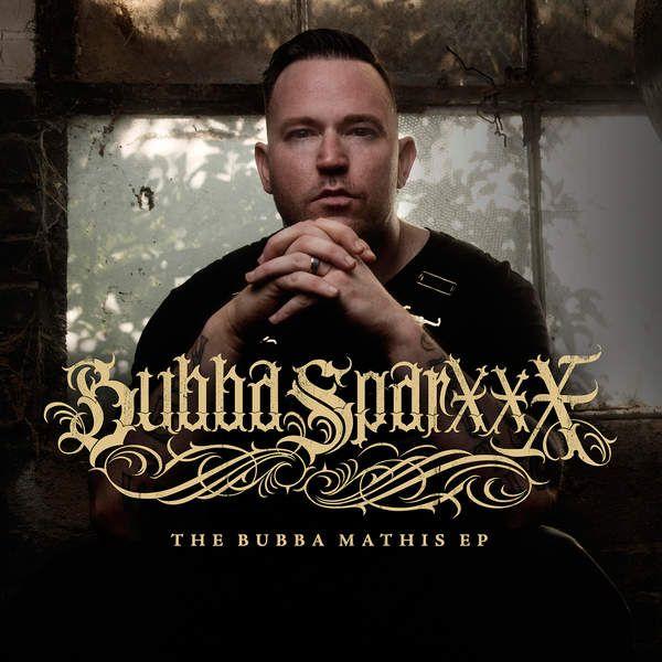 Bubba Sparxxx - The Bubba Mathis (EP) (2016)