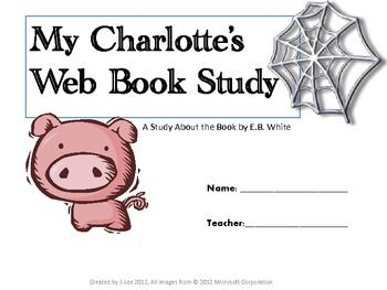 This novel study for Charlotte     s Web  by E B  White  contains     pages of resources