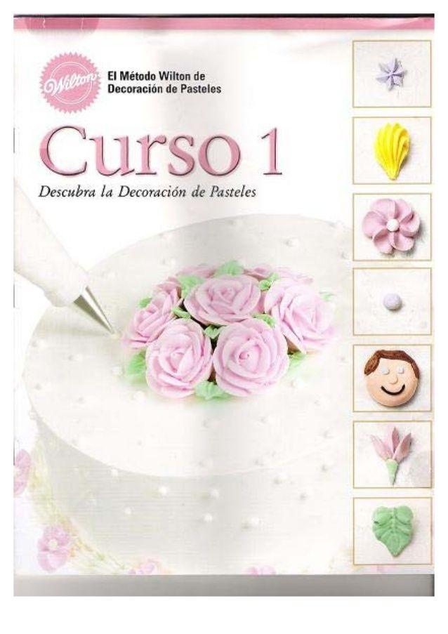 Descubra.la.decoracion.de.pasteles.curso.1.wilton.pdf.by.chuska                                                                                                                                                      Más