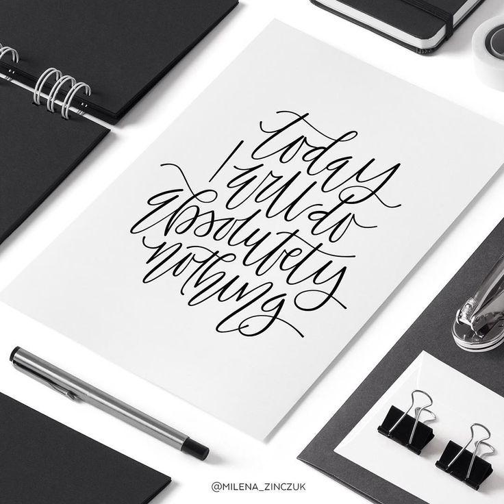 Today I will do absolutely nothing  #type #typo #typelove #typespire #typetopia #typoholic #typedesign #typography #typematters #typeeverything #typeoftheday #handwriting #handmadefont #handdrawntype #handlettering #goodtype #loveletters #ilovetypography #customtype #calligram #calligraphy #picoftheday #practice #vector #instaart #thedailytype #dailytype #modernscript #moderncalligraphy