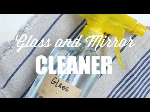 How to Make Homemade Glass and Mirror Cleaner - Live Simply