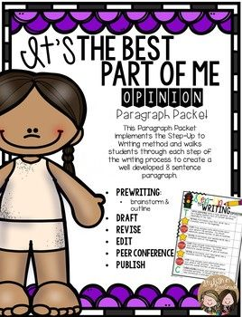 """This paragraph packet pairs perfectly with the book, The Best Part of Me, written by Wendy Ewald in which school-aged children write short poems and stories about what they consider to be """"the best part of them."""" After reading the book, have students reflect upon their"""