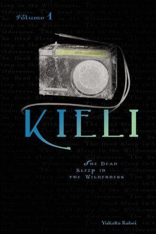 Kieli, Volume 1: The Dead Sleep in the Wilderness