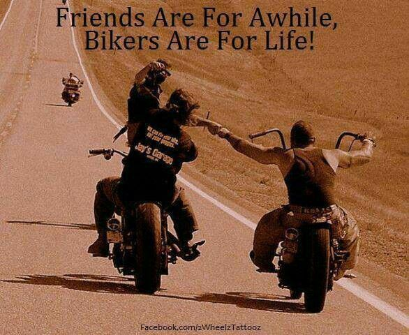 Bikers are for life, friends , for a while, moto, motorcycle , quotes, biker…