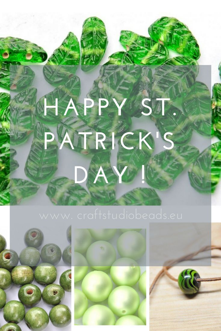 All the green and good to celebrate St. Patrick's Day! In CraftStudioBeads love green, so this is one of our favorite holidays of the year :)