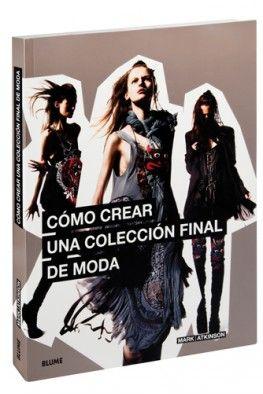 Cómo crear una colección final de moda