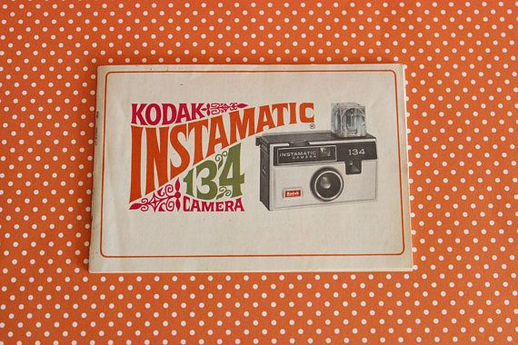 Vintage KODAK INSTAMATIC CAMERA Booklet - Model 134 (1967)