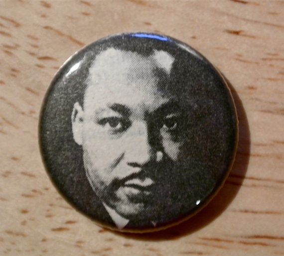 Martin Luther King, Jr. Day is Monday, January 16, 2012! MLK button/magnet in my Etsy shop.