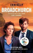 Broadchurch By Erin Kelly, Chris Chibnall - Inspired by the first season of the BAFTA award-winning ITV series, this is the official, unmissable Broadchurch novel. Incredibly moving and containing never-before-seen material, it takes you inside the minds and motivations of the unforgettable cast of characters.   It's a hot July morning in the Dorset town of Broadchurch when Beth Latimer realises that her eleven-year-old son, Danny, is missing.