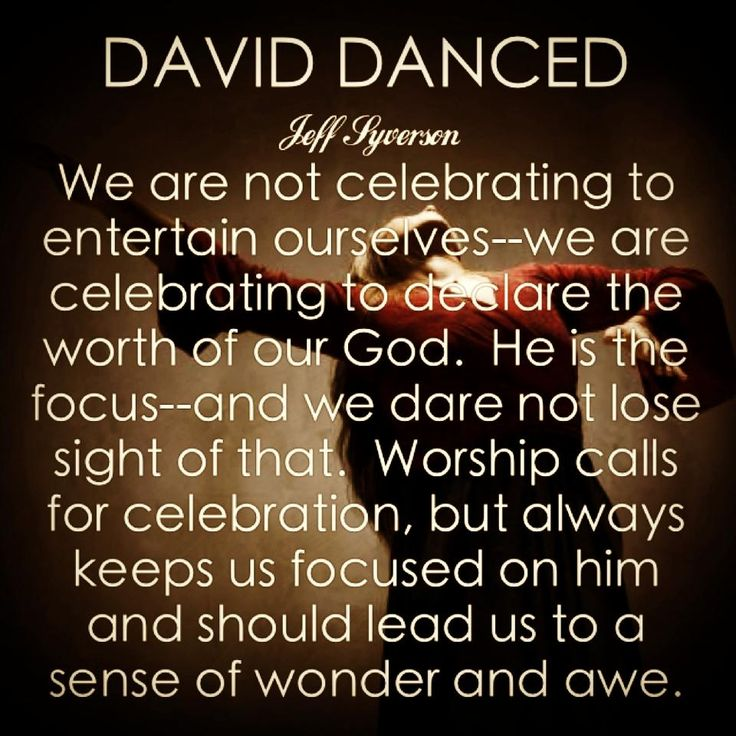 david danced before the lord | David Danced (May 24)