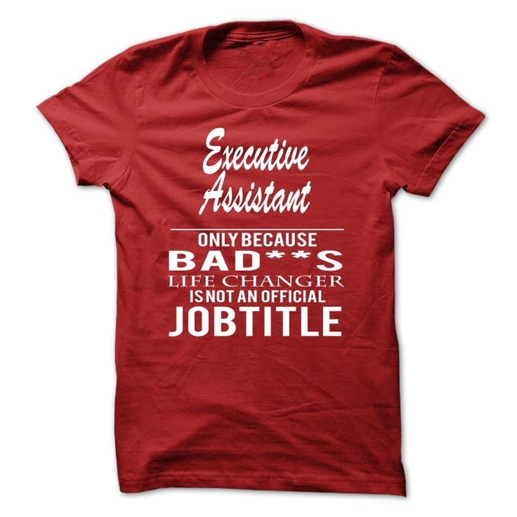 42 best Executive Assistant T-Shirts \ Hoodies, Executive - executive assistant