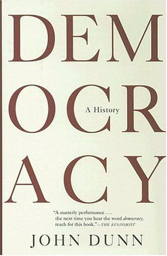 Democracy: A History by John Dunn http://www.amazon.co.uk/dp/0871139316/ref=cm_sw_r_pi_dp_ZgJaxb0NNQVD9