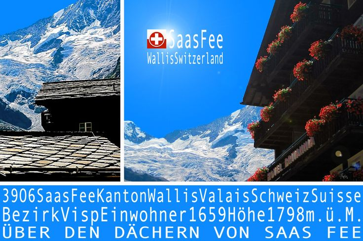Beautiful Switzerland - Saas Fee and Leukerbad - #Wallis, #Valais, #Schweiz, #Switzerland