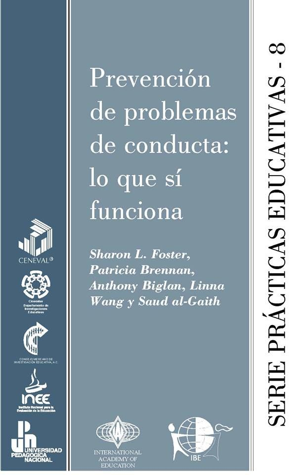 """El folleto """"PREVENCIÓN DE PROBLEMAS DE CONDUCTA: LO QUE SÍ FUNCIONA"""" expone los principios para la prevención de un gran número de problemas que afectan a los jóvenes, desde la descortesía hasta las conductas que ponen en riesgo su vida, como la violencia y el abuso de alcohol y tabaco. http://publicaciones.inee.edu.mx/buscadorPub/P1/C/714/P1C714.pdf"""