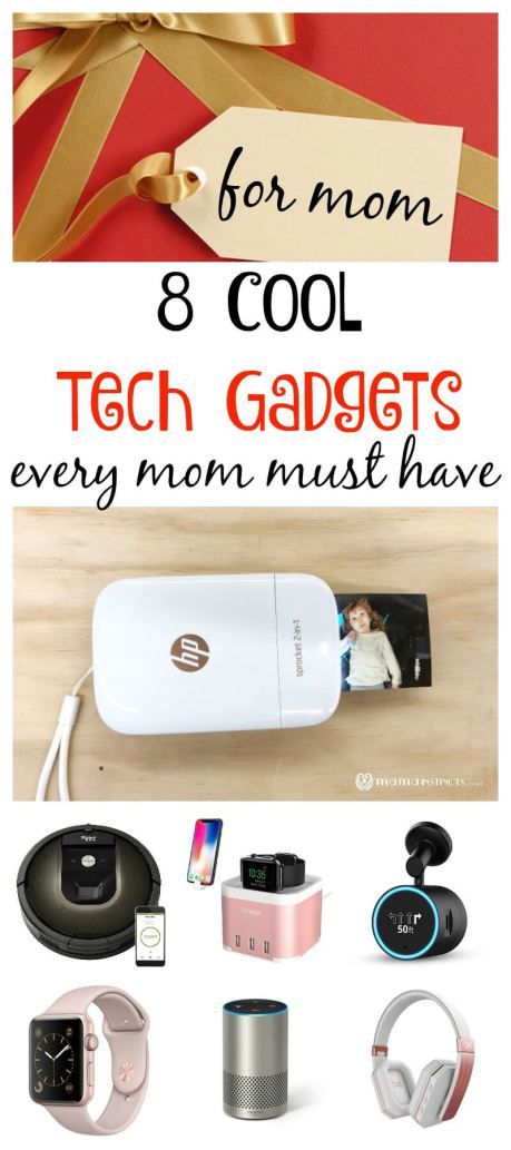 8 Cool Tech Gadgets Every Mom Must Have