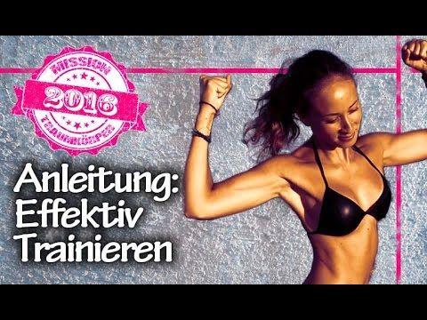Effektiv Trainieren - Anleitung & richtig Sport treiben - Mission Traumk...