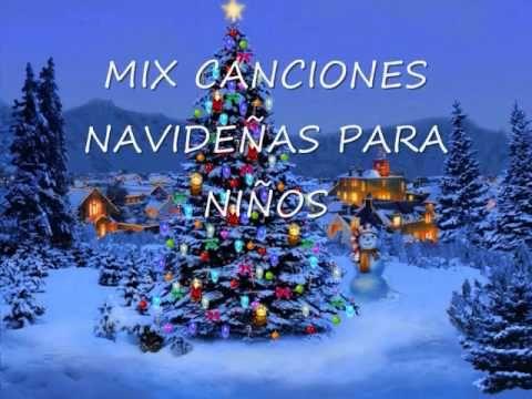 MIX CANCIONES NAVIDEÑAS PARA NIÑOS - YouTube