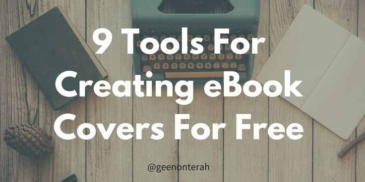 People WILL judge your book by its' cover. 9 free resources you can find online to help you design eye-catching eBook covers. Free eBook cover creator