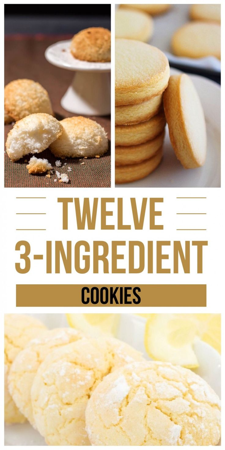12 Three Ingredient Cookies