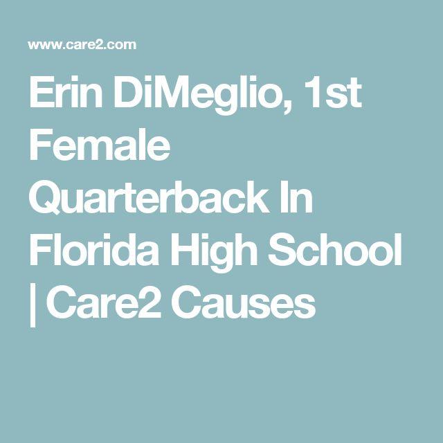 Erin DiMeglio, 1st Female Quarterback In Florida High School | Care2 Causes