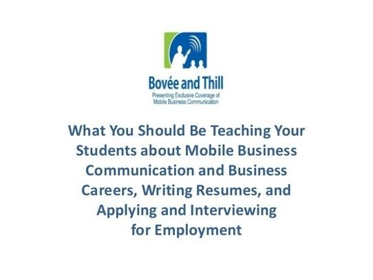 What You Should Be Teaching Your Students about Mobile Business Communication and Business Careers, Writing Resumes, and Applying for and Interviewing for Employment