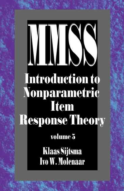 Measurement Methods FOR THE Social Sciences:Introduction to Nonparametric Item Response Theory