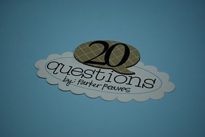 20 questions... Birthday Q & A album.  So doing this!!!
