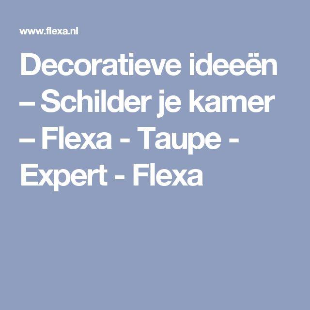 Decoratieve ideeën – Schilder je kamer – Flexa - Taupe - Expert - Flexa