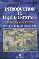 Introduction to liquid crystals chemistry and physics / by Peter J. Collings and Michael Hird #novetatsfiq