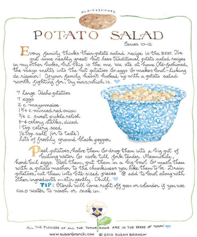 Susan Branch Old Fashioned Potato Salad recipe - my absolute favorite PS recipe that I've been making for years!  I add 1/2c mustard & 1/4-1/2c vinegar and it reminds me of Frosty's top secret recipe.  Pinning this in case my copy finally becomes unreadable!