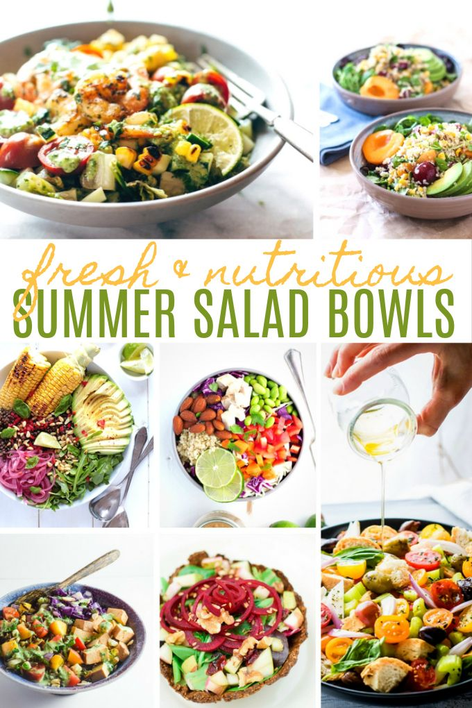20 Fresh & Nutritious Summer Salad Bowls - Fill up on hearty, delicious veggies and satisfy your appetite!