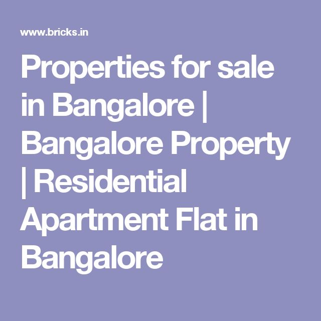 Properties for sale in Bangalore | Bangalore Property | Residential Apartment Flat in Bangalore