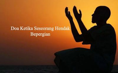 Doa Ketika Seseorang Hendak Bepergian