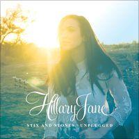 Stix and Stones Unplugged by HillaryJane