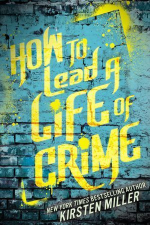 How to Lead a Life of Crime - Click here to reserve ... http://appalachian.nccardinal.org/eg/opac/record/2394435?query=How%20to%20Lead%20a%20Life%20of%20Crime;qtype=title;locg=1