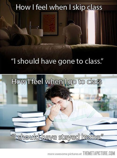 Daily dilemma as a full time college student.  Yes.