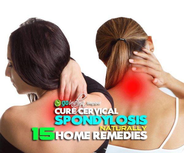 Home Remedies for Cervical Spondylosis, Natural Ayurvedic Home Remedies for Cervical Spondylosis, Cure Cervical Spondylosis naturally at home, Cervical Spondylosis: Causes, Symptoms, & Treatment, What is Cervical Spondylosis?, Effective Natural Home remedies to Cure Cervical Spondylosis, cervical spondylosis home treatment, cervical spondylosis exercises, cervical spondylosis treatment yoga,