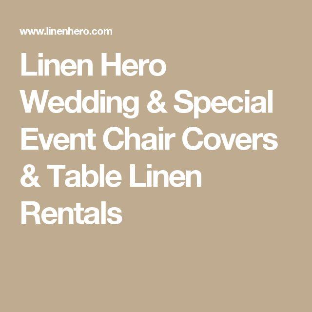 Linen Hero Wedding & Special Event Chair Covers & Table Linen Rentals