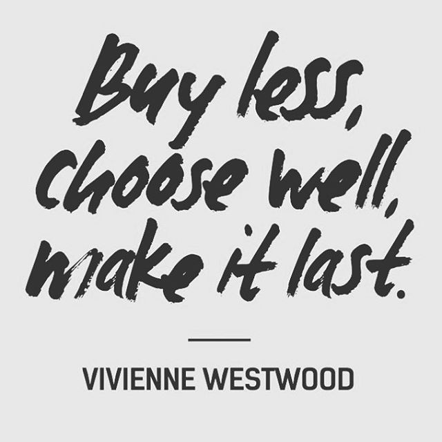 #Designers and #brands all agree. Its time to push a new era of consumption. Choose what you really like, make it favorite piece and take care of it! #sustainablefashion #fashion #garmentcare #thesteamery #Regram #viviennewestwood