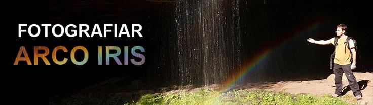Consejos para fotografiar el arco iris | ··· FOTOS NATURALEZA Y VIAJES ···