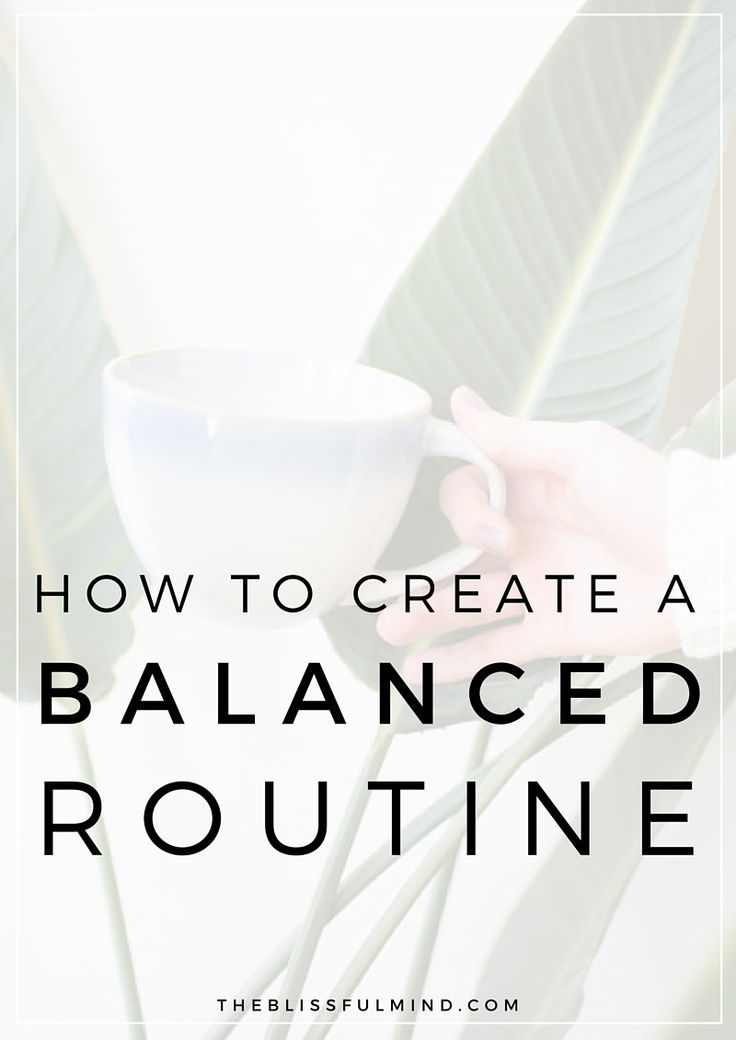 how to make and stick to a daily routne