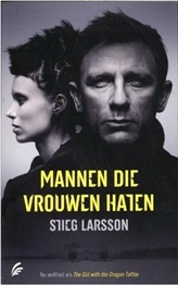 Mannen die vrouwen haten http://www.bruna.nl/boeken/mannen-die-vrouwen-haten-9789056724504