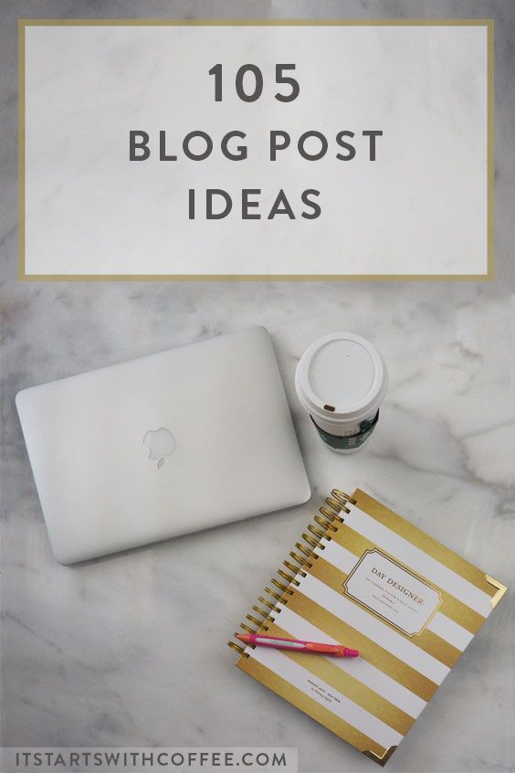 105 blog posts ideas for the times you need them. Never run out of ideas again! Pin this for the future!