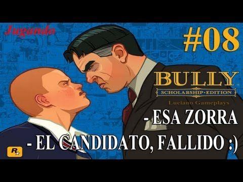 Jugando Bully Capítulo #8 Esa Zorra