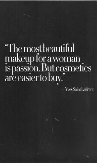 Love this quote by Yves Saint Laurent on true beauty