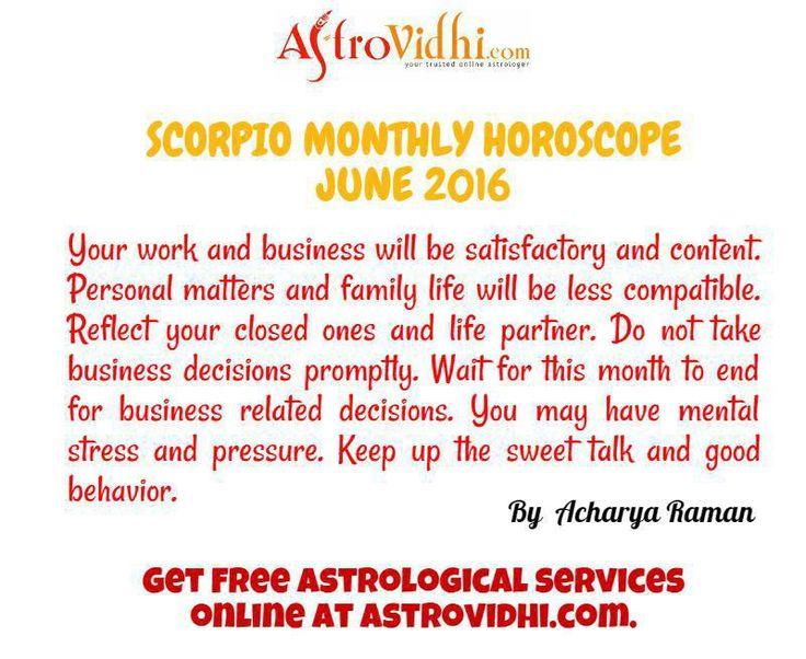 Check your Scorpio Monthly Horoscope (June 2016).Read your monthly horoscope online Hindi/English at AstroVidhi.com.  #scorpio #monthly_horoscope