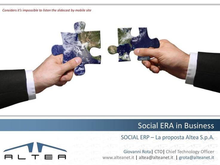 SOCIAL ERP: In Altea abbiamo lavorato su proposta concreta per i ns clienti. Una anticipazione sui contenuti della ricerca.