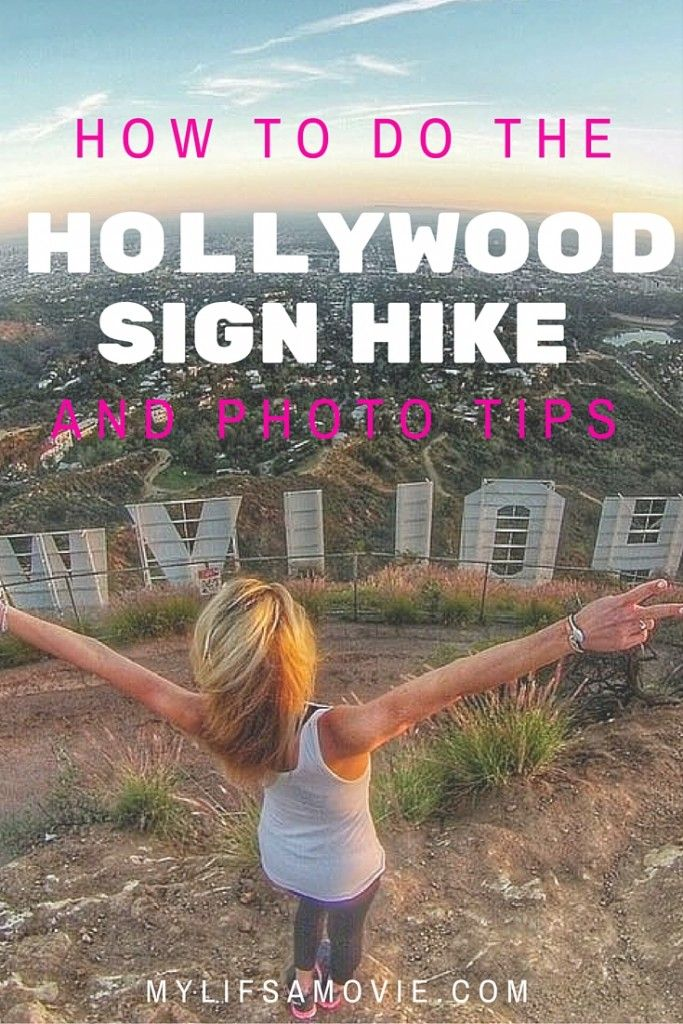How to do The Hollywood Sign Hike and Photo Tips - MyLifesAMovie.com