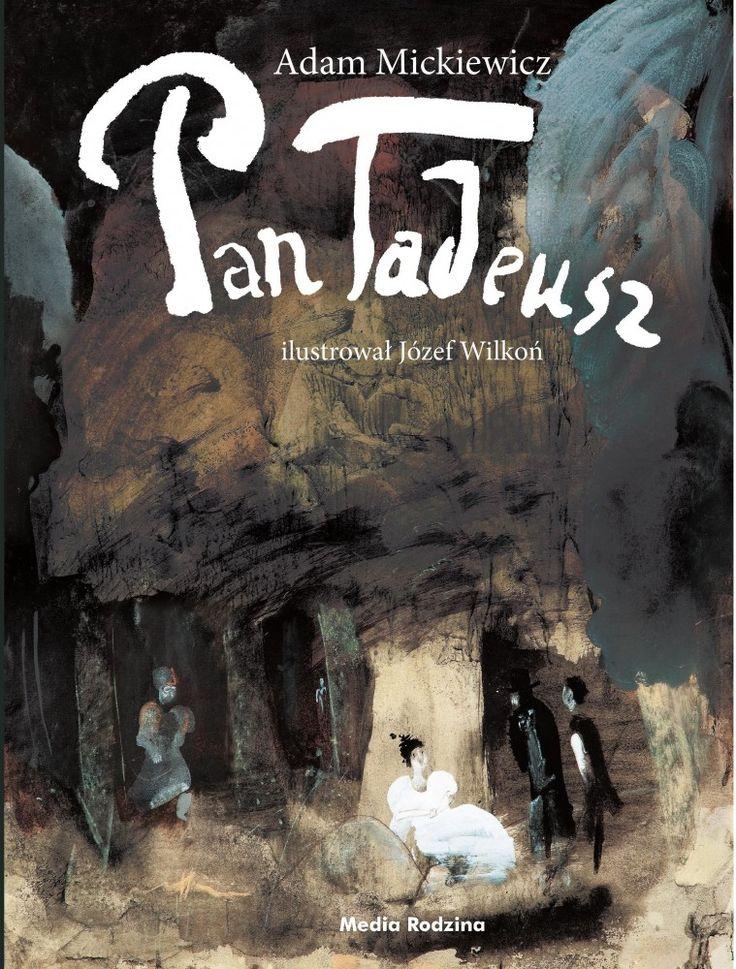 Pan Tadeusz - Wydawnictwo Media Rodzina - Książki, Audiobooki, eBooki